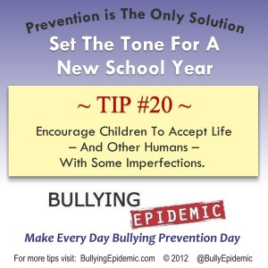 Encourage children to accept life's imperfections